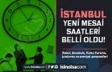 İstanbul Valisi Ali Yerlikaya Açıkladı: İstanbul'da Kamu ve Özel Mesai Saatleri