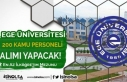 Ege Üniversitesi Hastanesine 200 Personel Alınacak!...