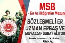 MSB Sözleşmeli Er, Uzman Erbaş ve Muvazzaf Subay Alımı Yapıyor!