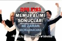 2828 Sayılı Kanun Kapsamında 2183 Memur Alımı Sonuçları Ne Zaman Açıklanacak?