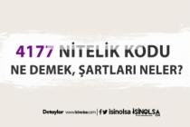 4177 Nitelik Kodu Ne Demek, Şartları Neler?