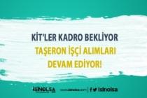 KİT'ler Kadro Bekliyor, Taşeron İşçi Alımları Devam Ediyor!
