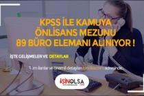 KPSS ile Kamuya Ön Lisans Mezunu 89 Büro Personeli Alınacak!