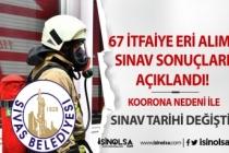 Sivas Belediyesi İtfaiye Eri Alımı Sınavı Ağustos Ayına Ertelendi!