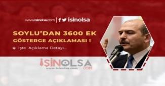 Soylu'dan 3600 Ek Gösterge Açıklaması!