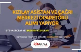 Türk Kızılayı Asistan ve Çağrı Merkezi Operatörü Alıyor