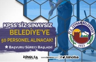 Adana Ceyhan Belediyesi 50 Temizlik Personeli Alacak! Başvurular Başladı