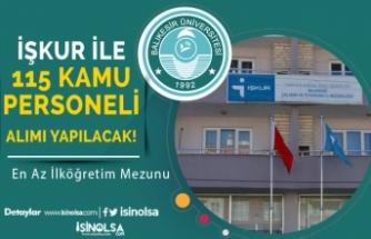 Balıkesir Üniversitesi İŞKUR İle 115 Temizlik, Güvenlik ve Yaşlı Bakım Personeli Alacak!