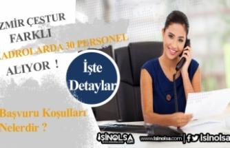 İzmir Çestur 30 Garson, Kasiyer ve Meydancı Alacak!
