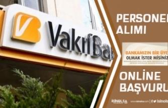 Vakıfbank Mayıs Personel Alımı İş Başvurularını Online olarak Alıyor!