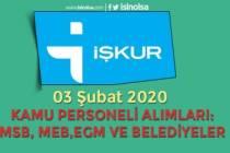İŞKUR 3 Şubat Kamu Personeli Alımları: Belediyeler, EGM, MSB ve MEB
