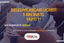 O Belediye'de En Düşük İşçi Maaşı 3 Bin 848 TL Oldu!