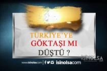 Türkiye'ye Göktaşı mı Düştü? İşte Detaylar!