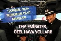 THY ve Diğer Hava Yolları Pilot Maaşları Ne Kadar! Tecrübeye Göre!
