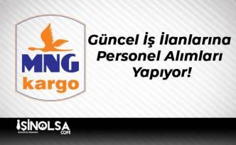 MNG Kargo Güncel İş İlanlarına Personel Alımları Yapıyor!