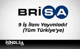 Brisa 9 İş İlanı Yayımladı! (Tüm Türkiye'ye)
