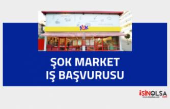 ŞOK Market İş Başvurusu Formu Doldurma 2019