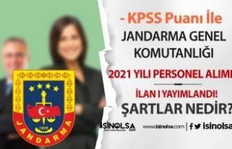 Jandarma Genel Komutanlığı KPSS Puanı İle Personel Alımı Başladı!