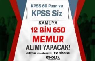 Kamuya KPSS En Az 60  ve KPSS siz 12 Bin 650 Memur Alımı Yapılacak!