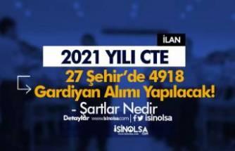 27 Şehir'de En Az Lise Mezunu 4918 İKM ( Gardiyan ) Alımı Şartları 2021