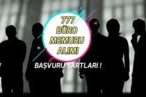 Büro Memuru Kadrosunda Lise Mezunu 777 Personel Alımı! Başvuru Şartı