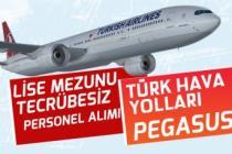 THY ve Pegasus Tecrübesiz Lise Mezunu Yurtiçi Yurtdışı Personel Alımı!