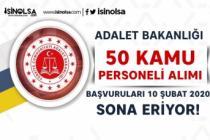 Adalet Bakanlığı 7 Bin TL Maaş İle 50 Kamu Personeli Alımı Sona Eriyor!