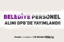 Belediye Başkanlığına KPSS Şartı Olmadan Kamu Personeli Alımı Yapılıyor!