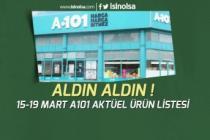 Aldın Aldın 15-19 Mart A101 Aktüel Ürünleri Fiyatları!