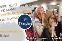 Aydoğdu Açıkladı: Öğretmenlere Ek Atama Takvimi Açıklanacak