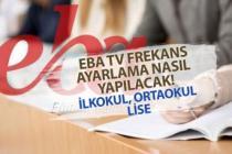 MEB, EBA TV Frekans Ayarları Nasıl Yapılır? İlkokul Ortaokul Canlı İzle
