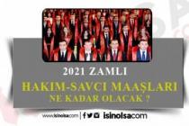 2021 Hakim Savcı Maaşları