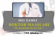 2021 Hekim, Doktor Maaşları