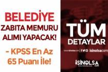 Belediye 65 KPSS ile Ön Lisans Zabıta Memuru Alımı Yapacak ( Altınbaşak Belediyesi )