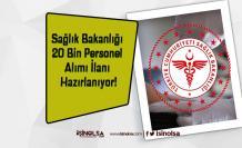 Sağlık Bakanlığı 20 Bin Personel Alımı İlanı Hazırlanıyor!