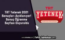 TRT Yetenek 2021 Sonuçları Açıklanıyor! Sonuç Öğrenme Sayfası Duyuruldu