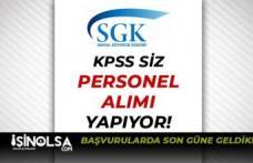 Sosyal Güvenlik Kurumu Proje Kapsamında KPSS siz Personel Alımı Sona Eriyor!
