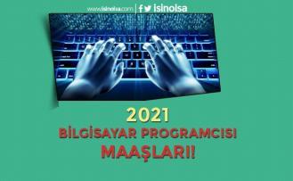 Bilgisayar Programcısı Maaşları 2021