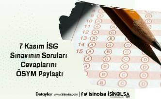 7 Kasım İSG Sınavının Soruları ve Cevaplarını ÖSYM Paylaştı
