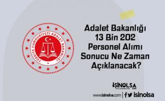 Adalet Bakanlığı 13 Bin 202 Personel Alımı Sonucu Ne Zaman Açıklanacak?