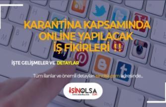 Karantina Kapsamında İnternetten Ek Gelir için Yapılabilecek İşler!
