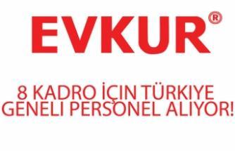 Evkur En Az Lise Mezunu 8 Kadro İle Türkiye Geneli Personel Alıyor!