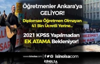 41 Bin Diplomasız Ücretli Öğretmen Var! Ücretli Yerine Atama İçin Öğretmenler Ankara'ya Geliyor