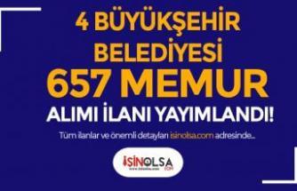 4 Büyükşehir Belediyesi KPSS'li KPSS siz 657 Memur Alımı Yapıyor!