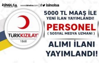 5000 TL Maaş İle Kızılay Yeni Personel Alımı ilanı: Sosyal Medya Uzmanı Alınacak