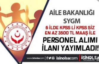 AÇSHB Sosyal Yardımlar 6 İlde En az 3500 TL Maaş İle SYDV Personeli Alıyor!