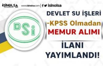 Devlet Su İşleri ( DSİ ) KPSS siz Memur Alımı Yapıyor! Proje Şartlar Belli Oldu