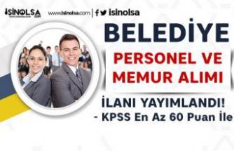 Gediz Belediyesi 60 KPSS Puanı İle Personel ve Düz Memur Alımı Yapacak