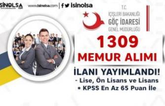 İçişleri Bakanlığı Göç İdaresi 1309 Memur Alımı İlanı Yayımladı!! Lise, Ön Lisans ve Lisans