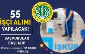 İstanbul Üniversitesi İŞKUR İle 30 Yaş Altı 55 İşçi Alımı Yapacak!